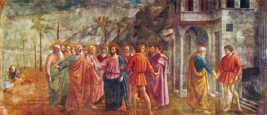 Masaccio: Cappella Brancacci: Il tributo (chiesa del Carmine)