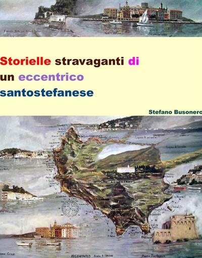 Storielle stravaganti di Stefano Busonero