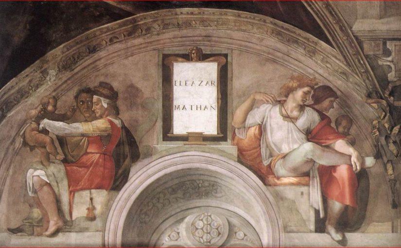 La lunetta con Eleazar e Mattan nella Cappella Sistina